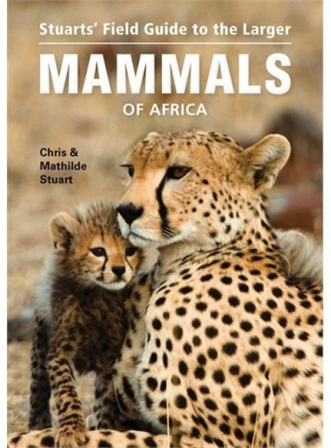 Book and App Review: Stuarts' Field Guide to the Larger Mammals of Africa