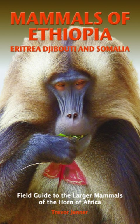 New Book Review: Mammals of Ethiopia, Eritrea, Djibouti and Somalia