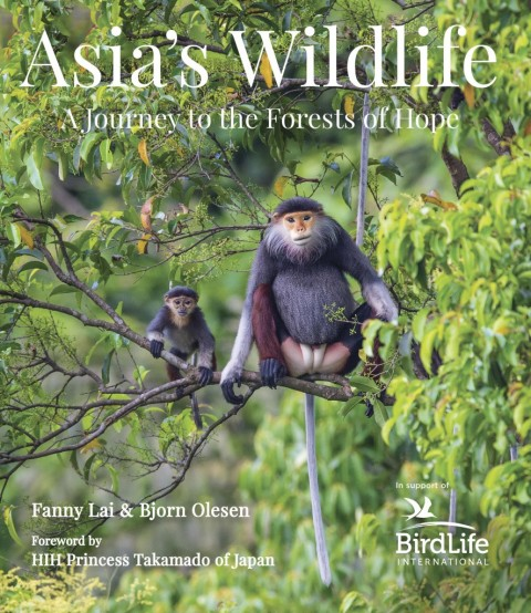 Book Review: Asia's Wildlife – A Journey to the Forests of Hope